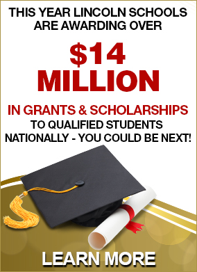 Lincoln Schools Are Awarding Over $11 million Grants & Scholarships to Qualified Students. Learn More