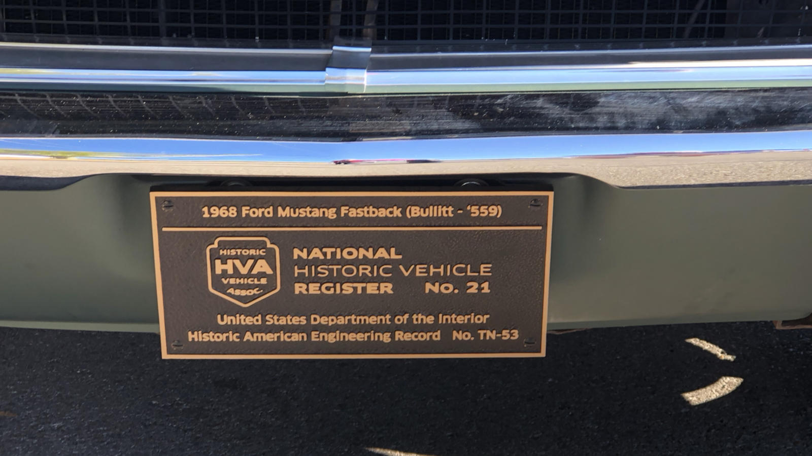 The historical marker certifies the actual 1968 Mustang Driven by Steve McQueen in the movie Bullitt