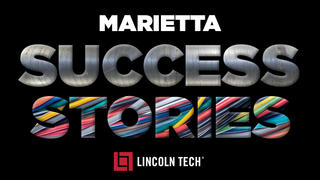 Success stories of two graduates from the Marietta Georgia Lincoln Tech campus.