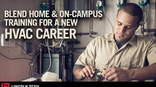 Blend Home and On-Campus Training for a new HVAC career