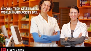 Lincoln Tech Celebrates World Pharmacists Day