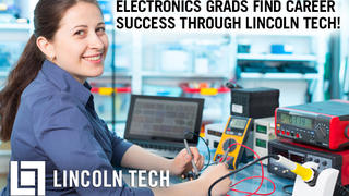 Lincoln Tech Launches Electronic Engineering Careers!