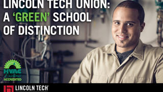 Lincoln Tech Union: A 'Green' School of Distinction