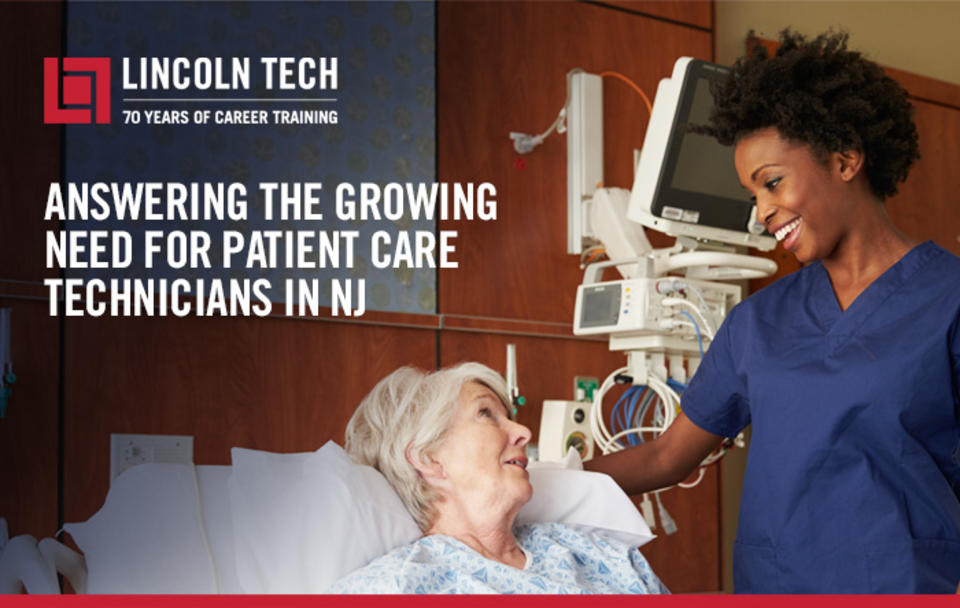 Lincoln Tech Answers The Growing Need for Patient Care Technicians in NJ